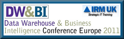 IRM UK - European Data Warehousing and Business Intelligence Conference - 2011